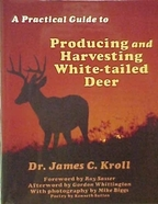 A Practical Guide to Producing and Harvesting White-tailed Deer